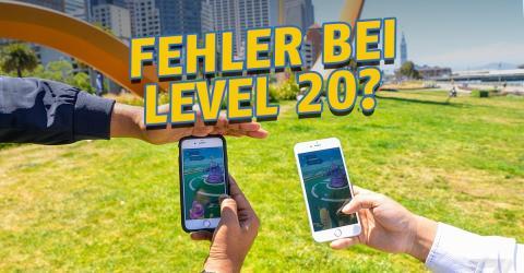 Pokémon GO: Wichtige Änderung ab Level 20