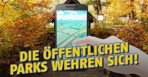 Pokémon GO: Parks wehren sich gegen Probleme, die die App verursacht hat