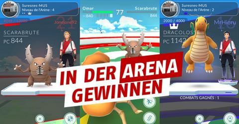 Pokémon GO: So gewinnt ihr ganz leicht Arena-Kämpfe