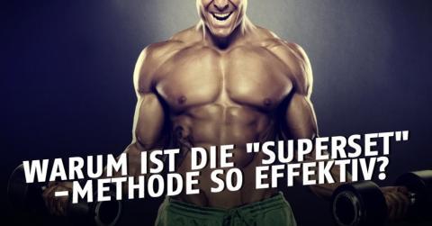 Superset: Die unschlagbare Methode, um schnell Muskeln aufzubauen