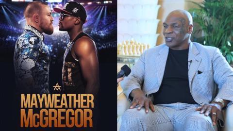 Mike Tyson äußert sich endlich zum Fight von Floyd Mayweather gegen Conor McGregor