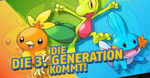 Bald kommt die 3. Generation der Pokémon