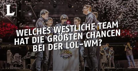 League of Legends: Welches westliche Team ist Favorit bei der WM?