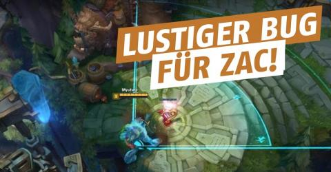 League of Legends: Lustiger Bug für Zac!
