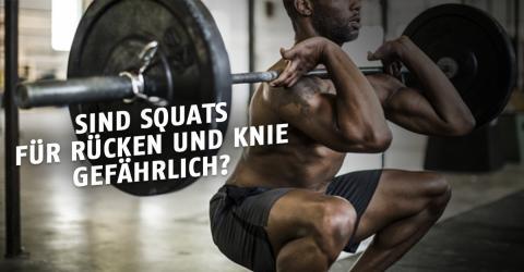 Sind Squats gefährlich für Knie und Rücken?