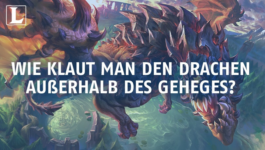 League Of Legends Drachen