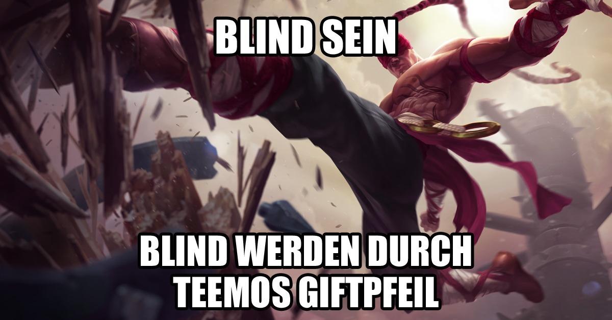 League Of Legends Riot Erklärt Endlich Weshalb Teemo Lee Sin Blind